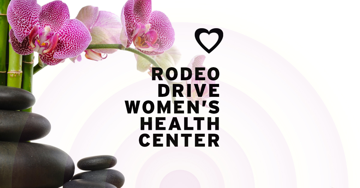 Rodeo Drive Women's Health Center Spotlight